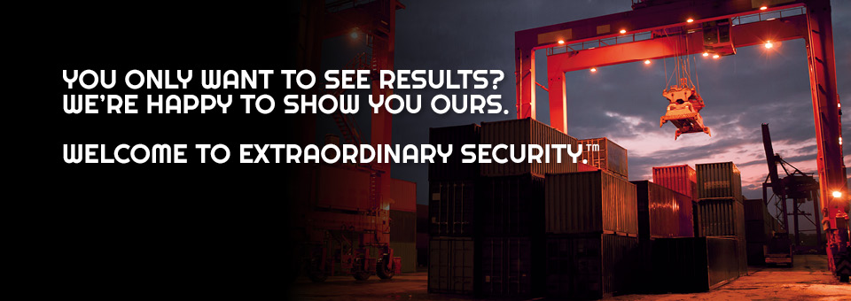 You only want to see results? We're happy to show you ours. Welcome to extraordinary security